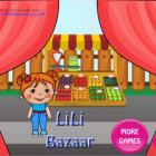 REVIEW GAME EDUKASI : LILI BAZAAR