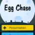 Egg Chase