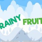 Rainy Fruit