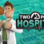 Review Game : Two Point Hospital